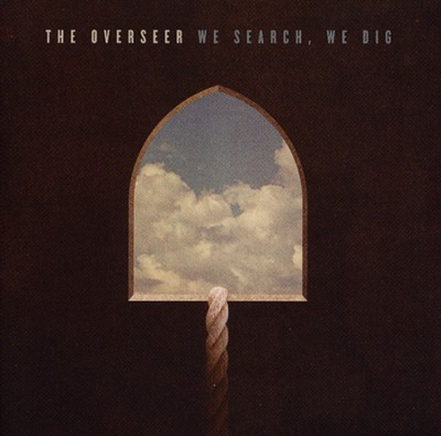 We Search, We Dig   -     By: The Overseer