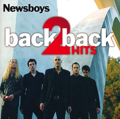 Back 2 Back Hits: Adoration/Newsboys: Greatest Hits CD   -     By: Newsboys