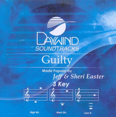 Guilty, Accompaniment CD   -     By: Jeff Easter, Sheri Easter