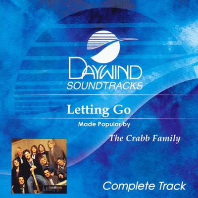 Letting Go  -     By: The Crabb Family