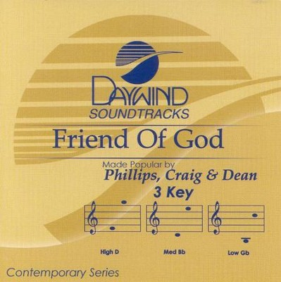 Friend of God, Accompaniment CD   -     By: Phillips Craig & Dean