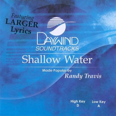 Shallow Water, Accompaniment CD   -     By: Randy Travis