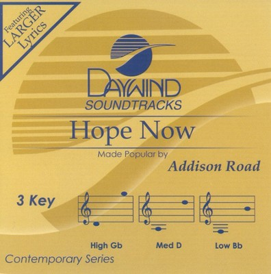 Hope Now, Accompaniment CD   -     By: Addison Road