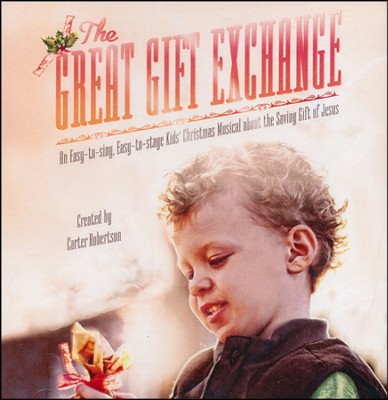 Great Gift Exchange, The, Stereo CD  -     By: Carter Robertson