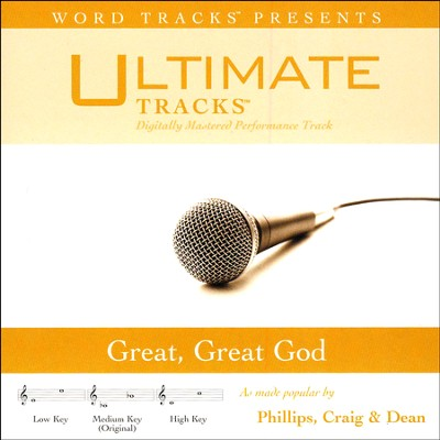 Great, Great God Acc, CD  -     By: Phillips Craig & Dean