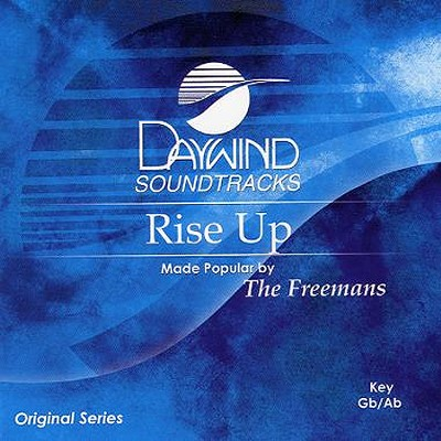 Rise Up  - Slightly Imperfect  -     By: The Freemans
