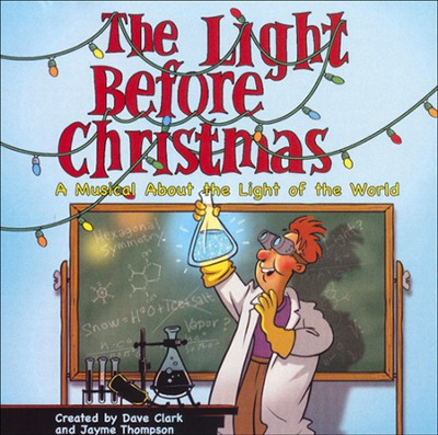 The Light Before Christmas, CD   -     By: Dave Clark, Jayme Thompson