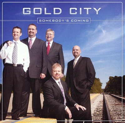 Somebody's Coming   -     By: Gold City