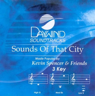 Sounds Of That City, Accompaniment CD   -     By: Kevin Spencer