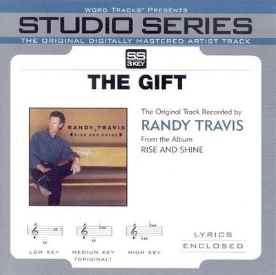 The Gift, Accompaniment CD   -     By: Randy Travis