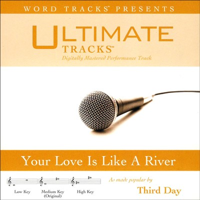 Your Love Is Like A River (High Key Performance Track With Background Vocals)  [Music Download] -