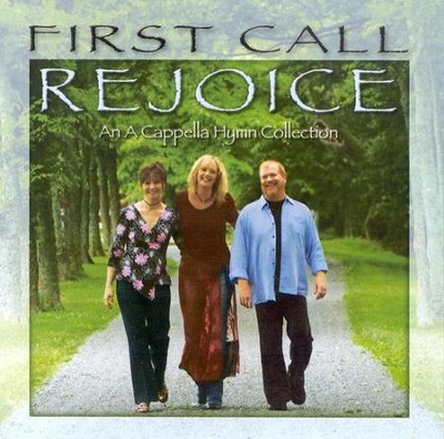 Rejoice! An A Cappella Hymn Collection, Compact Disc [CD]   -     By: First Call