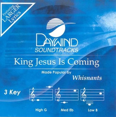 King Jesus Is Coming, Accompaniment CD   -     By: The Whisnants