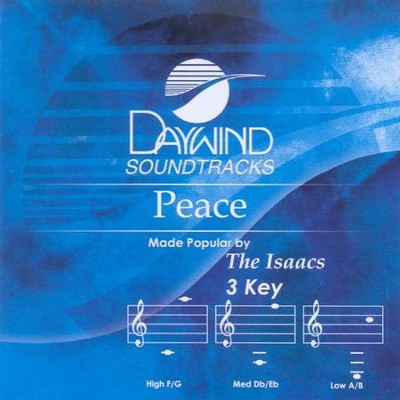 Peace, Accompaniment CD   -     By: The Isaacs