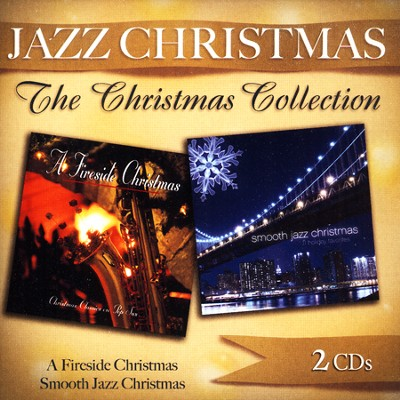 Smooth Jazz Christmas/Fireside Christmas   -