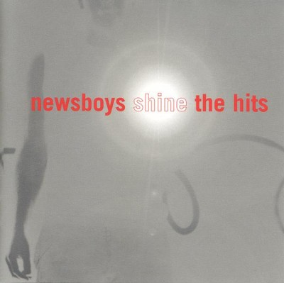 Shine: The Hits CD   -     By: Newsboys