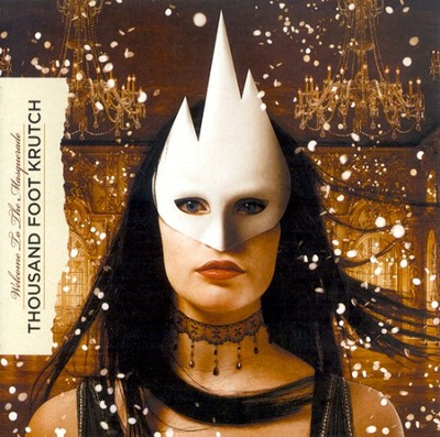 Welcome To The Masquerade CD   -     By: Thousand Foot Krutch