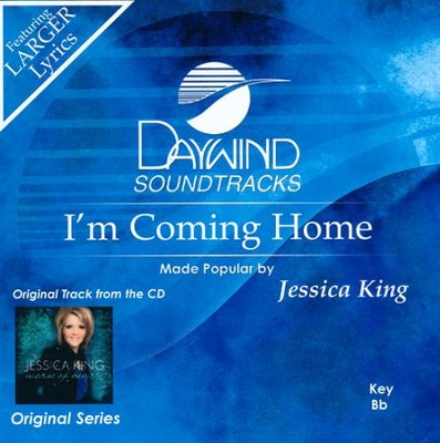 I'm Coming Home   -     By: Jessica King