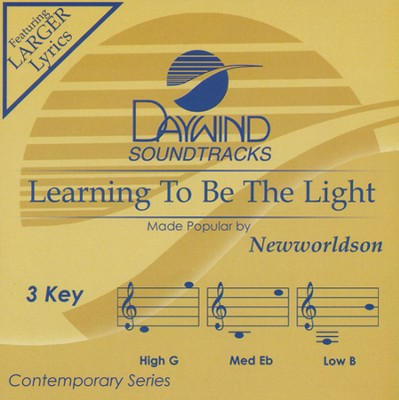 Learning To Be The Light  -     By: Newworldson