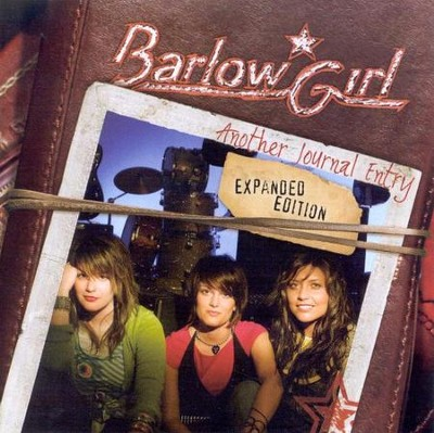 Another Journal Entry, Expanded Edition CD   -     By: BarlowGirl