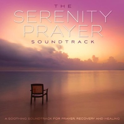 The Serenity Prayer Soundtrack CD  -     By: David Huff