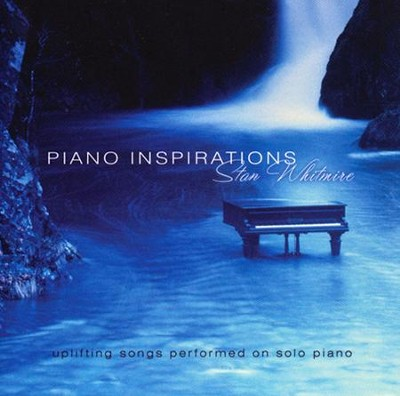 Piano Inspirations CD  -     By: Stan Whitmire
