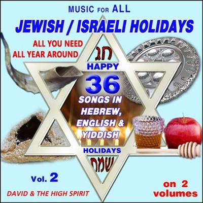 Music for All Jewish / Israeli Holidays-Vol. 2, Music CD  -     By: David & The High Spirit