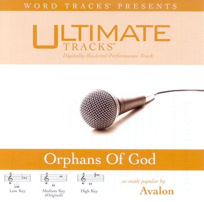 Orphans Of God - Medium key performance track w/o background vocals  [Music Download] -     By: Avalon