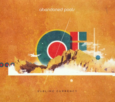 Sublime Currency   -     By: Abandoned Pools