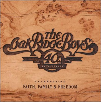 The Oak Ridge Boys 40th Anniversary   -     By: The Oak Ridge Boys