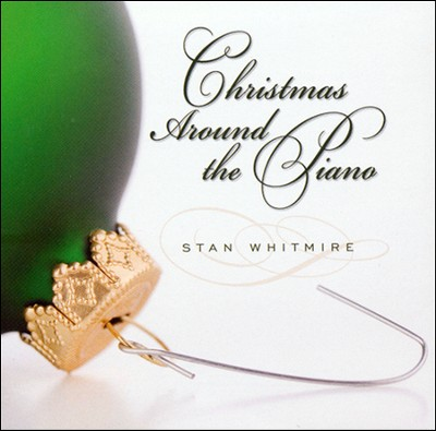 Christmas Around the Piano   -     By: Stan Whitmire