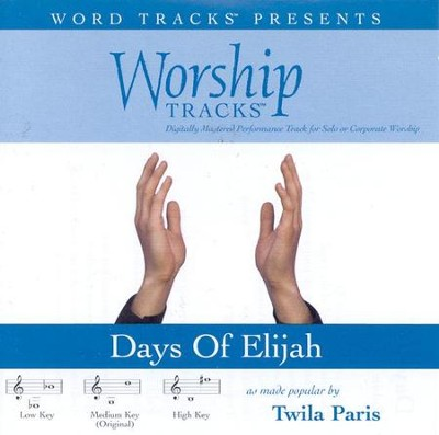 Days Of Elijah - Low key performance track w/ background vocals  [Music Download] -     By: Twila Paris