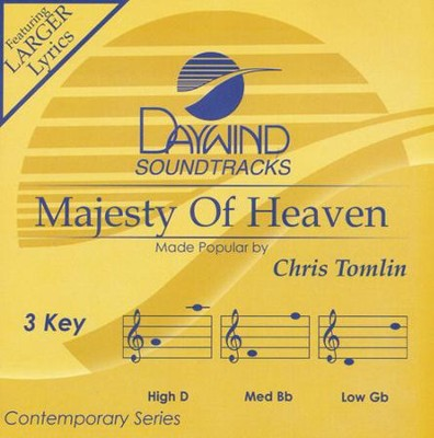 Majesty Of Heaven   -     By: Chris Tomlin