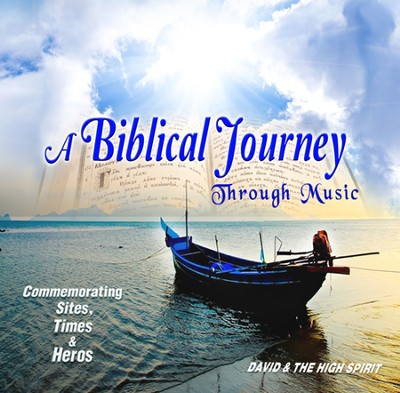 A Biblical Journey through Music, CD  -     By: David and the High Spirit