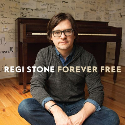 Forever Free   -     By: Regi Stone