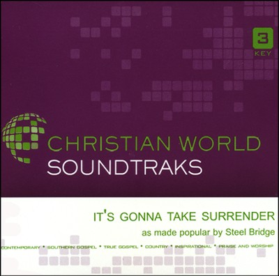 It's Gonna Take Surrender Acc, CD  -     By: Steel Bridge