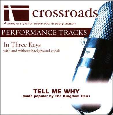 Tell Me Why, Acc CD   -     By: Kingdom Heirs