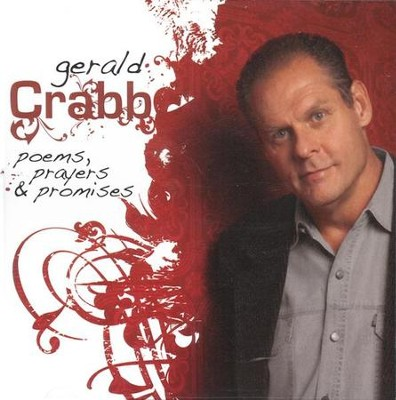 Poems, Prayers & Promises CD   -     By: Gerald Crabb