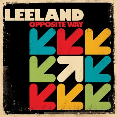 Opposite Way  [Music Download] -     By: Leeland
