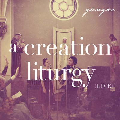 A Creation Liturgy CD  -     By: Gungor