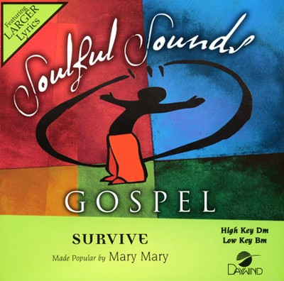 Survive   -     By: Mary Mary