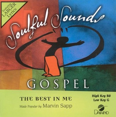 The Best In Me, Accompaniment CD   -     By: Marvin Sapp