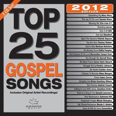 Top 25 Gospel Songs 2012 Edition   -