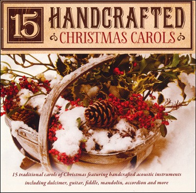 15 Handcrafted Christmas Carols   -     By: Craig Duncan