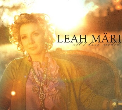 All I Have Needed CD   -     By: Leah Mari