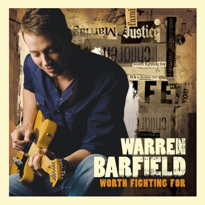Worth Fighting For CD   -     By: Warren Barfield