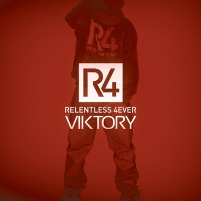 R4 (Relentless 4Ever)   -     By: Viktory