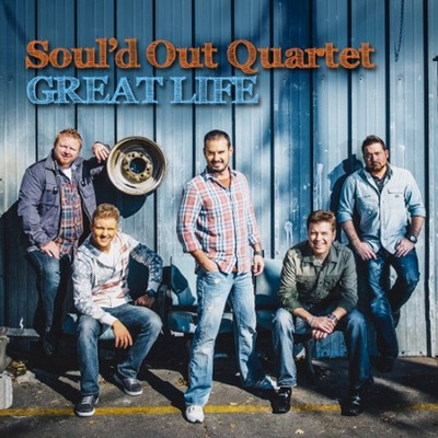 Great Life  -     By: Soul'd Out Quartet