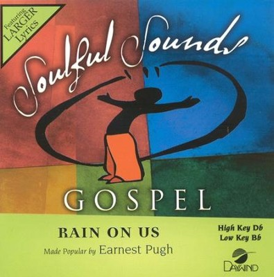 Rain On Us, Accompaniment CD   -     By: Earnest Pugh