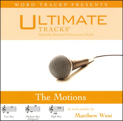 The Motions - Medium Key Performance Track w/ Background Vocals  [Music Download] -     By: Matthew West